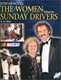 img - for NASCAR Wives: The Women Behind the Sunday Drivers book / textbook / text book