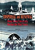 Dispersal and Renewal: Hong Kong University During the War Years (9622094724) by Matthews, Clifford