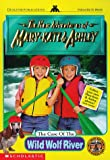 The Case of the Wild Wolf River (New Adventures of Mary-Kate and Ashley)