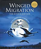 Winged Migration: The Junior Edition (with CD)