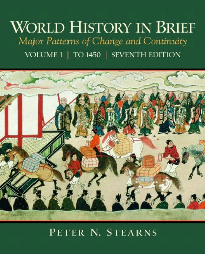 World History in Brief: Major Patterns of Change and...