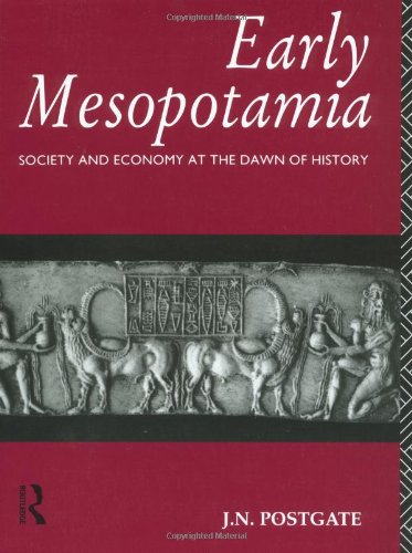 Early Mesopotamia: Society and Economy at the Dawn of...