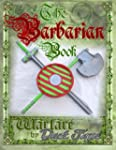The Barbarian Book: Warfare by Duct Tape
