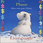 Plume dans son pays blanc : Livre-puzzle