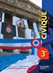 Education Civique 3e - Livre �l�ve Gr...