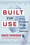 Built for use:driving profitability through the user experience