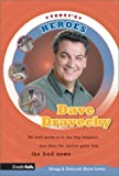 Dave Dravecky (031070314X) by Lewis, Gregg