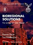 Bioregional Solutions: For Living on...