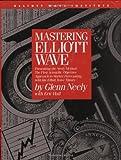Mastering Elliot Wave
