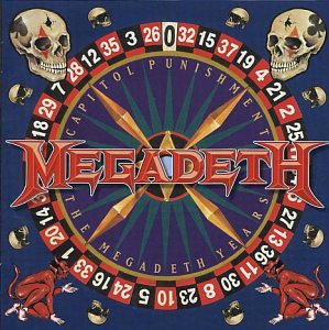 Capitol Punishment by Megadeth