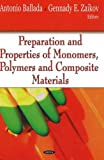 img - for Preparation and Properties of Monomers, Polymers and Composite Materials book / textbook / text book