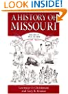 A History of Missouri (V4): Volume IV, 1875 to 1919