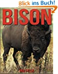 Bison: Children Book of Fun Facts & A...