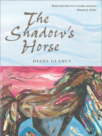 Shadows Horse, DIANE GLANCY