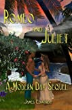 Romeo and Juliet: A Modern Day Sequel (0615147305) by Edwards, James