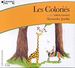 Les colories alexandre jardin musica for Alexandre jardin amazon
