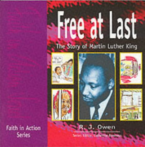 Free at Last: The Story of Martin Luther King (Faith in Action)