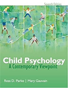 Child Psychology: A Contemporary View Point