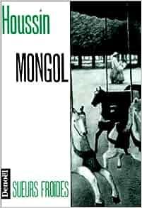 Mongol: Joël Houssin: 9782207236567: Amazon.com: Books
