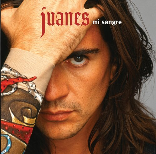 Juanes - Mi Sangre (Tour Edition Spanish) - Zortam Music