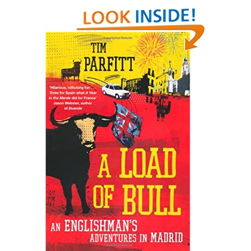 A Load of Bull, An Englishman's Adventures in Madrid , Kindle-edition