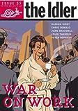 The Idler 35: War on Work (v. 35) (0091905125) by Hodgkinson, Tom