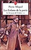 echange, troc Pierre Miquel - Les Enfants de la Patrie, Tome 3 : Le serment de Verdun