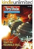 Perry Rhodan 2746: Start der REGINALD BULL (Heftroman): Perry Rhodan-Zyklus