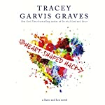 Heart-Shaped Hack: Kate and Ian, Book 1 | Tracey Garvis Graves