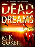 img - for Dead Dreams (A Dakota Mystery) book / textbook / text book