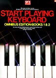 Peter Lavender Start Playing Keyboard - Omnibus Edition