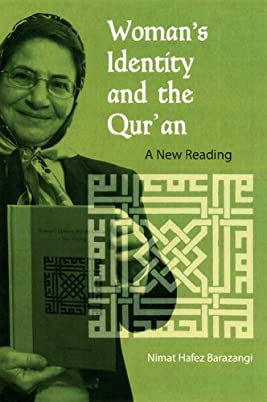 Woman's Identity and the Qur'an: A New Reading