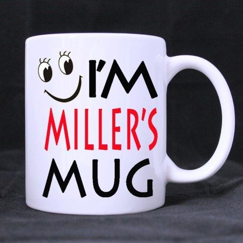 "Anthropomorphic Cup Funny Cute ""I'M Miller'S Mug"" (Twin Side) Custom White Ceramic Mug Coffee Cup (11 Ounce)"