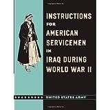 Instructions for American Servicemen in Iraq during World War II ~ John A. Nagl