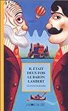 echange, troc Gianni Rodari - Il était deux fois le baron Lambert, ou, Les mystères de l'île Saint-Jules