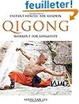 Instant Health: The Shaolin Qigong Wo...