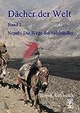 echange, troc Jürgen Richterich - Nepal. Die Wege der Salzhändler. (Livre en allemand)
