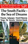 The South Pacific - the Sea of Dreams...