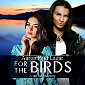 For the Birds: A Tall Pines Mystery | Aaron Paul Lazar