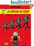 Lucky Luke, tome 41 : La L�gende de l...