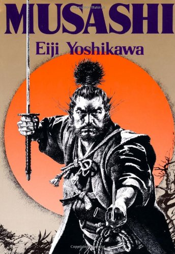 Musashi: An Epic Novel of the Samurai Era: Eiji Yoshikawa, Charles Terry: 9781568364278: Amazon.com: Books