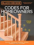 img - for Black & Decker Codes for Homeowners, Updated 3rd Edition: Electrical - Mechanical - Plumbing - Building - Current with 2015-2017 Codes (Black & Decker Complete Guide) book / textbook / text book