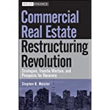 Commercial Real Estate Restructuring Revolution: Strategies, Tranche Warfare, and Prospects for Recovery ~ Stephen B. Meister