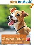 Charakterhunde: 140 Rassen und ihre E...