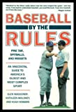 img - for Baseball by the Rules: Pine Tar, Spitballs, and Midgets by Waggoner Glen Moloney Kathleen Howard Hugh (1990-03-01) Paperback book / textbook / text book