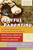 Lawrence J. Cohen Playful Parenting