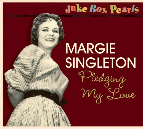 Margie Singleton-Pledging My Love-REMASTERED-CD-FLAC-2013-WRE Download