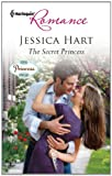 The Secret Princess (Harlequin Romance)