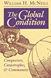 img - for The Global Condition book / textbook / text book