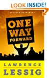 One Way Forward: The Outsider's Guide to Fixing the Republic (Kindle Single)
